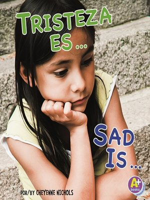 cover image of Tristeza es.../Sad Is...