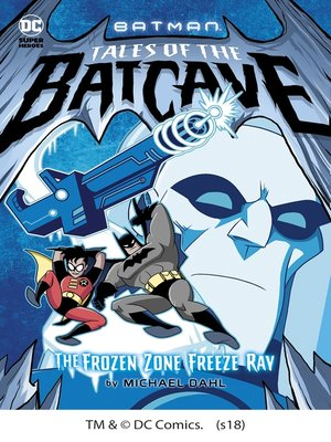 cover image of The Frozen Zone Freeze Ray