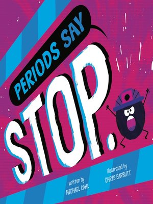 """cover image of Periods Say """"Stop."""""""
