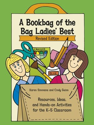 cover image of A Bookbag of the Bag Ladies' Best