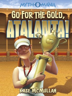 cover image of Go for the Gold, Atalanta!