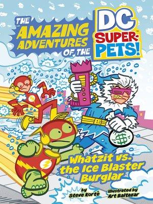 cover image of Whatzit vs. the Ice Blaster Burglar