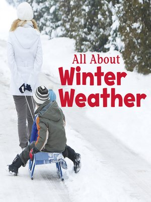 cover image of All About Winter Weather