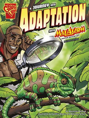 cover image of A Journey into Adaptation with Max Axiom, Super Scientist
