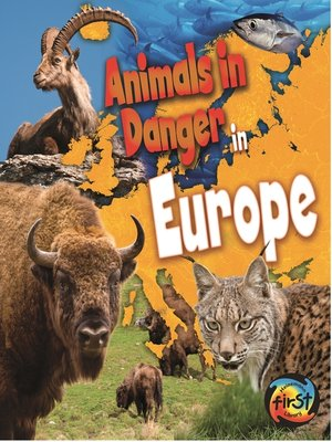 cover image of Animals in Danger in Europe