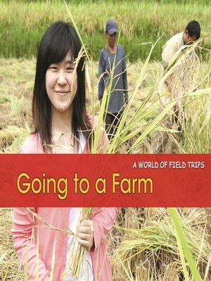 cover image of Going to a Farm