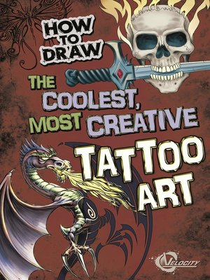 cover image of How to Draw the Coolest, Most Creative Tattoo Art