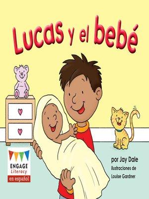 cover image of Lucas y el bebé