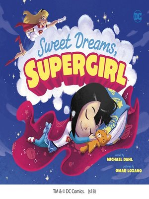 cover image of Sweet Dreams, Supergirl