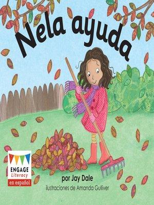 cover image of Nela ayuda