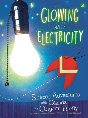 cover image of Glowing with Electricity