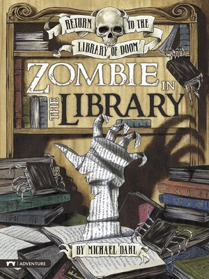 cover image of Zombie in the Library