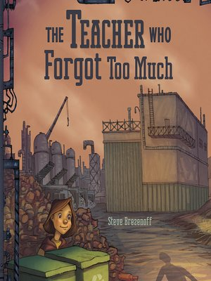 cover image of The Teacher Who Forgot Too Much