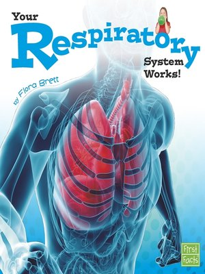cover image of Your Respiratory System Works!