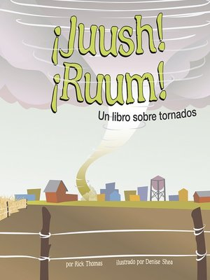 cover image of ¡Juush! ¡Ruum!