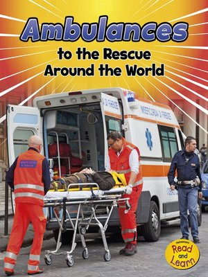 cover image of Ambulances to the Rescue Around the World