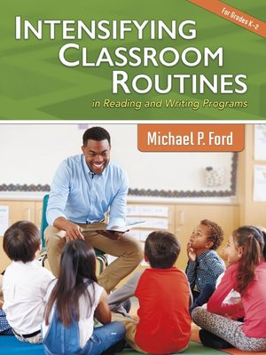 cover image of Intensifying Classroom Routines in Reading and Writing Programs