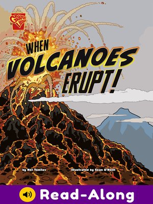 cover image of When Volcanoes Erupt!