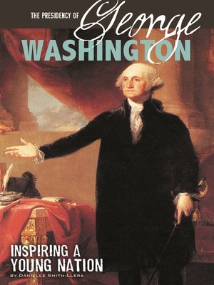 cover image of The Presidency of George Washington