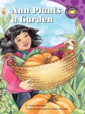 cover image of Ann Plants a Garden