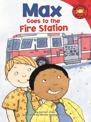 cover image of Max Goes to the Fire Station