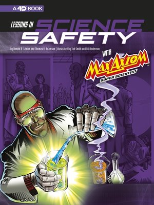 cover image of Lessons in Science Safety with Max Axiom Super Scientist