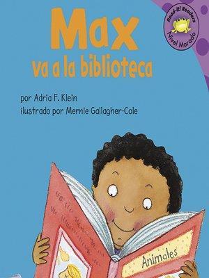 cover image of Max va a la biblioteca