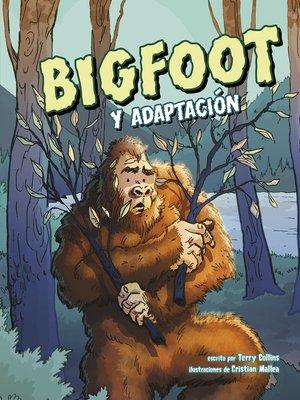 cover image of Bigfoot y adaptación