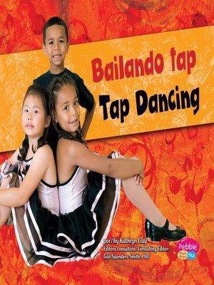 cover image of Bailando tap/Tap Dancing