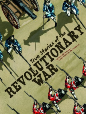 cover image of True Stories of the Revolutionary War