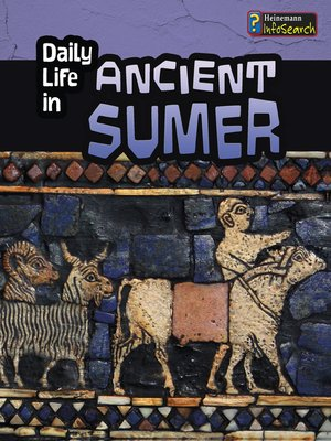 cover image of Daily Life in Ancient Sumer