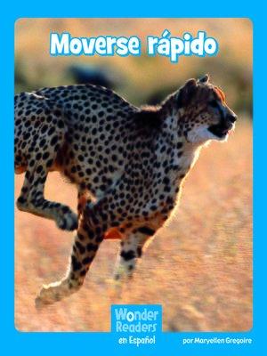 cover image of Moverse rápido