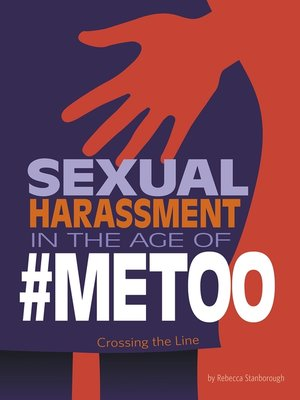 cover image of Sexual Harassment in the Age of #MeToo