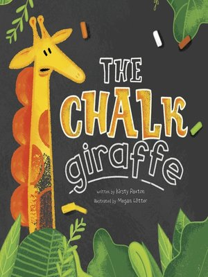 cover image of The Chalk Giraffe