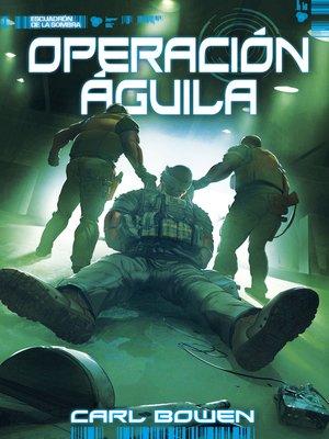 cover image of Operación Águila