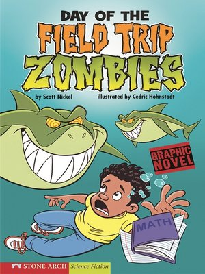 cover image of Day of the Field Trip Zombies