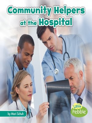 cover image of Community Helpers at the Hospital