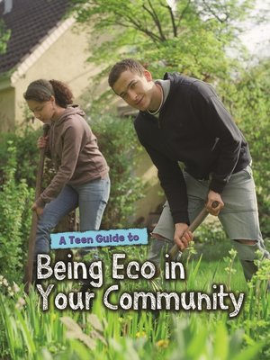 cover image of A Teen Guide to Being Eco in Your Community