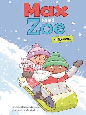 cover image of Max and Zoe at Recess