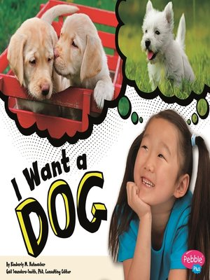 cover image of I Want a Dog