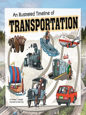 cover image of An Illustrated Timeline of Transportation