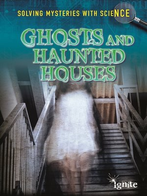 cover image of Ghosts & Haunted Houses