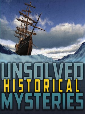 cover image of Unsolved Historical Mysteries