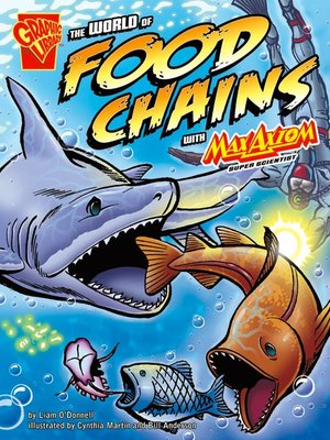 cover image of The World of Food Chains with Max Axiom, Super Scientist