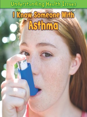 cover image of I Know Someone with Asthma