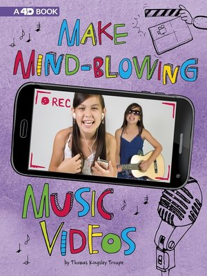cover image of Make Mind-Blowing Music Videos