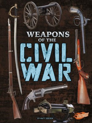 cover image of Weapons of the Civil War