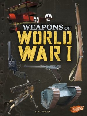 cover image of Weapons of World War I