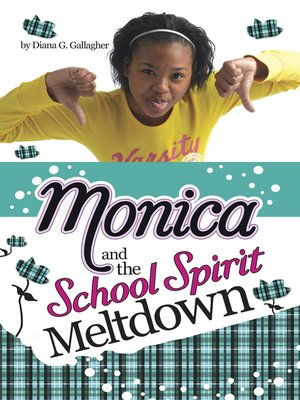 cover image of Monica and the School Spirit Meltdown