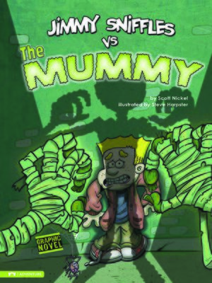 cover image of Jimmy Sniffles vs the Mummy